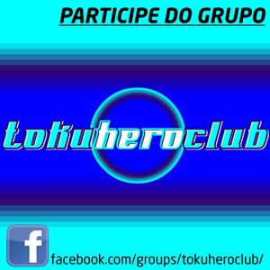 >> Grupo Toku Hero Club